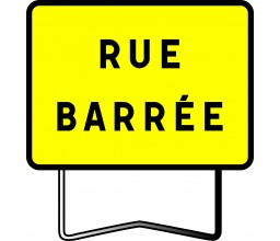 PANNEAU RUE BARREE